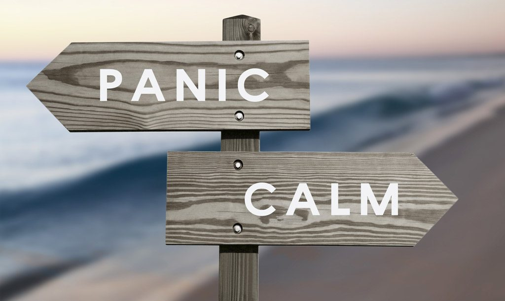 Are you going to panic or stay calm